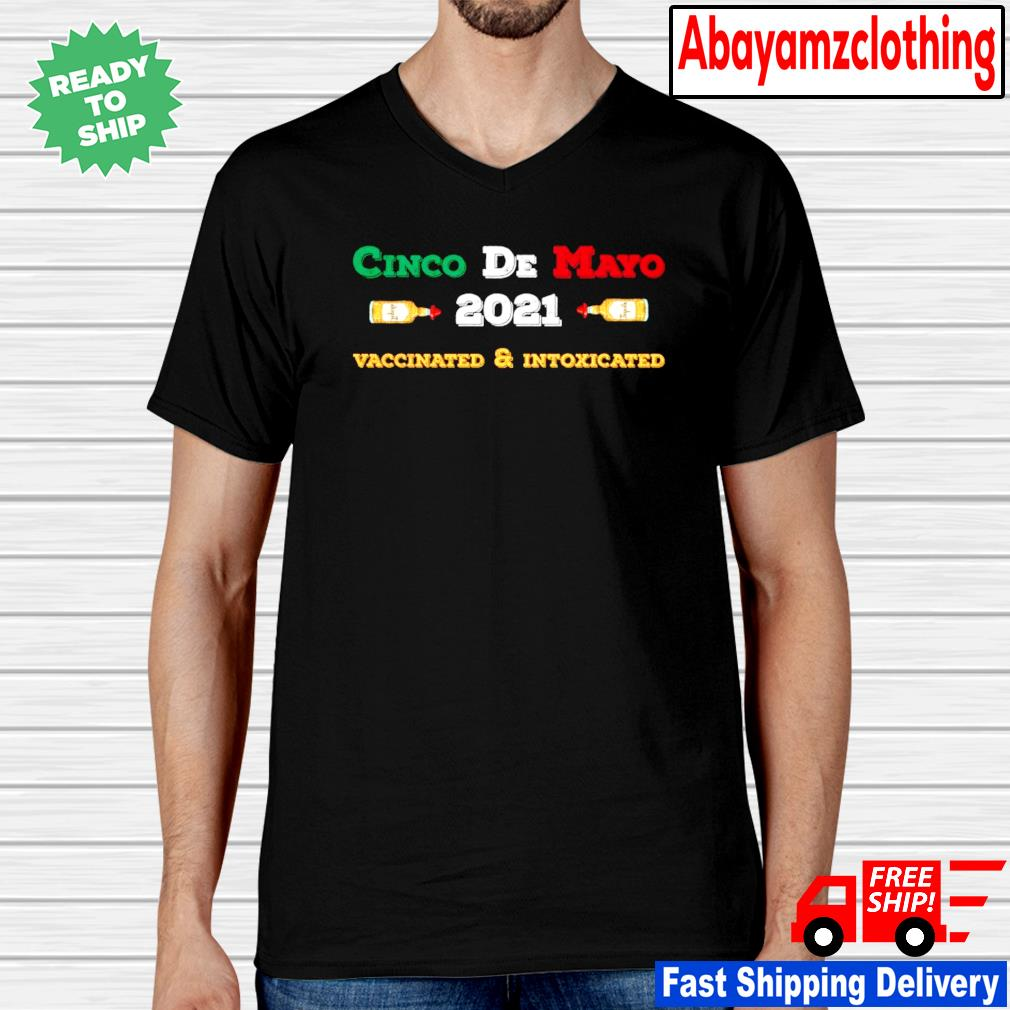 Cinco de Mayo 2021 vaccinated and ...
