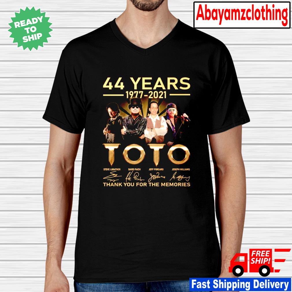 44 years 1977 2021 Toto thank you for the memories signature shirt ...